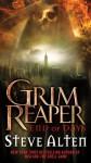 Grim Reaper: End of Days - Steve Alten