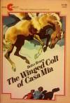 The Winged Colt of Casa Mia (R) - Betsy Byars