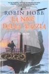 La nave della pazzia - Robin Hobb
