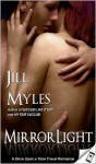 Mirrorlight - Jill Myles