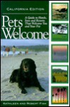 Pets Welcome California: Guide to Hotels, Inns and Resorts That Welcome You and Your Pet (Pets Welcome) - Kathleen DeVanna Fish