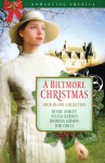 A Biltmore Christmas - Diane T. Ashley, Sylvia Barnes, Rhonda Gibson, Jeri Odell