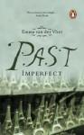 Past Imperfect - Emma Van Der Vliet