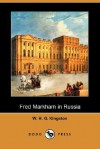 Fred Markham in Russia (Dodo Press) - W.H.G. Kingston