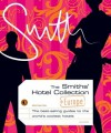 The Smith's Hotel Collection: Europe - Smith