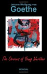 The Sorrows of Young Werther - Johann Wolfgang von Goethe, Nathan Haskell Dole, Thomas Carlyle, R. Dillon Boylan