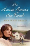 The House Across the Road - Ann Whitehead