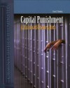 Capital Punishment in America: A Balanced Explanation - Evan Mandery