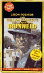 Ironweed: A Novel of Suspense - William Kennedy