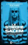 Le streghe di Salem (eNewton Narrativa) (Italian Edition) - B.K. Evenson, Rob Zombie, E. Romano, M. L. Martini