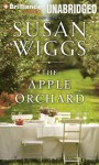 The Apple Orchard - Susan Wiggs, Christina Traister