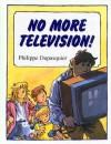 No More Television - Philippe Dupasquier