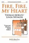 Fire, Fire, My Heart - Linda Spevacek, Thomas Morley