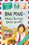 Ban Pong - Where Beetles Taste Great!: Airmail from Asia (Airmail From...) - Michael Cox, Rhian Nest James
