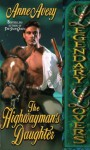 The Highwayman's Daughter - Anne Avery