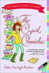 The Cupid Chronicles (Wedding Planner's Daughter, #2) - Coleen Murtagh Paratore