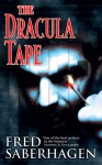 The Dracula Tape (The Dracula Series) - Fred Saberhagen