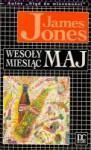 Wesoły miesiąc maj - James Jones