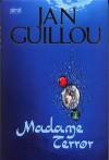 Madame Terror - Jan Guillou