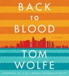 Back to Blood - Tom Wolfe, Lou Diamond Phillips