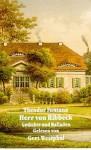 Herr von Ribbeck. Gedichte und Balladen - Theodor Fontane, Gert Westphal