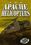 Apache Helicopters - Jack David