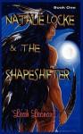 Natalie Locke and the Shapeshifter - Leah Leonard, Sandra SanTara