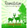 Reconciliation - Isabella Kruger