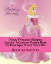 "Disney Princess ""Sleeping Beauty"" A Cartoon Picture Book for Kids Ages 3 to 9 Years Old - NOT A BOOK"