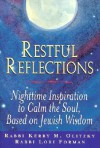 Restful Reflections - Kerry M. Olitzky, Lori Forman
