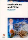 Medical Law and Ethics (Lecture Notes) - Philip Howard, James Bogle