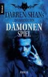 Dämonenspiel - Darren Shan, Sabine Reinhardus