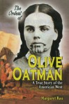 The Ordeal of Olive Oatman: A True Story of the American West - Margaret Rau