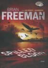 Spilled Blood - Brian Freeman, Joe Barrett