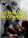 Lethality In Combat - Tom Lewis