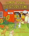 Comin' Down to Storytime - Rob Reid, Nadine Bernard Westcott