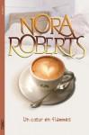 Un coeur en flammes (French Edition) - Joëlle Touati, Nora Roberts