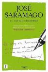 El Ultimo Cuaderno: Marzo de 2009-Junio de 2010 = The Last Book - José Saramago