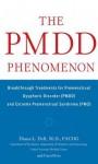 The Pmdd Phenomenon - Diana Dell, Carol Svec