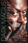 Dark Magus: The Jekyll and Hyde Life of Miles Davis - Gregory Davis, Les Sussman, Clark Terry