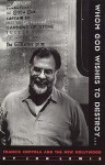 Whom God Wishes to Destroy . . .: Francis Coppola and the New Hollywood - Jon Lewis