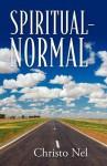 Spiritual-Normal - Christo Nel
