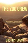 The Zoo Crew - Dustin Stevens