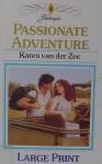 Passionate Adventure - Karen van der Zee