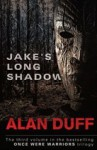 Jake's Long Shadow - Alan Duff
