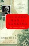 The Good Man of Nanking: The Diaries of John Rabe - John Rabe