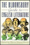 Bloomsbury Guide to English Literature - Marion Wynne-Davies