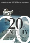 The 20th Century: A Retrospective - Choitali Chatterjee, Jeffrey L. Gould, Phyllis Martin, Jeffrey Gould, James Riley, Jeffrey N Wasserstrom