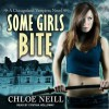 Some Girls Bite - Cynthia Holloway, Chloe Neill