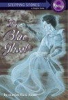 The Blue Ghost (A Stepping Stone Book(TM)) - Marion Dane Bauer